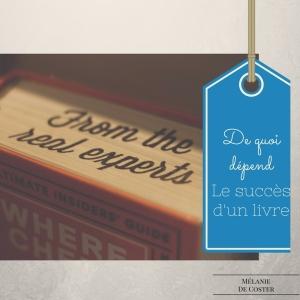 de quoi dépend le succès d'un livre